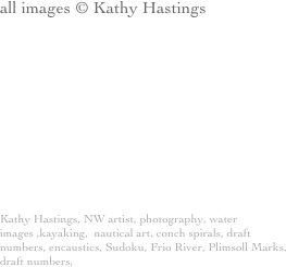 all images © Kathy Hastings
